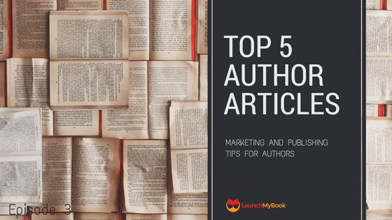 Top 5 Articles for Authors: Episode 3