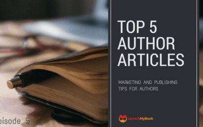 Top 5 Articles for Authors: Episode 5